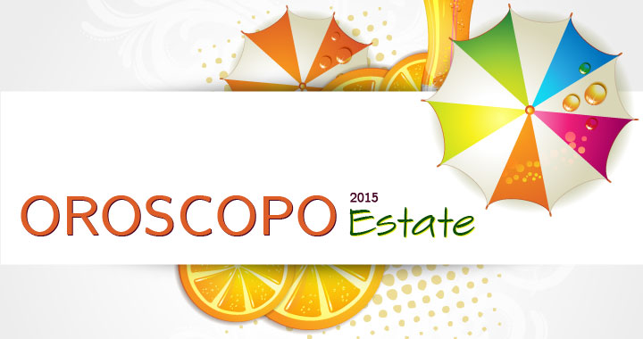 oroscopo 2015 - Estate - PJ magazine