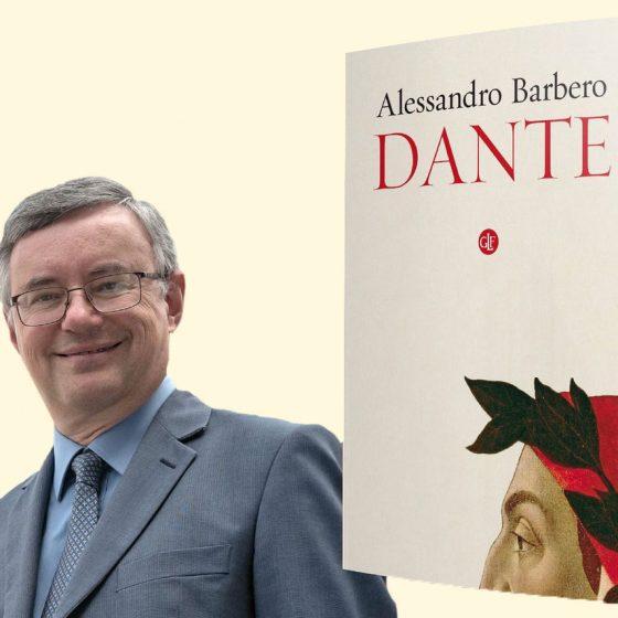 Dante. L'ultimo saggio di Alessandro Barbero. L'uomo e il poeta - Pj magazine